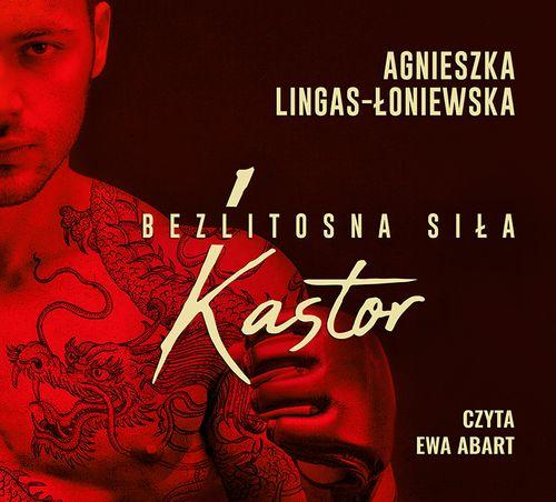 AUDIOBOOK Kastor. Bezlitosna siła, t. 1