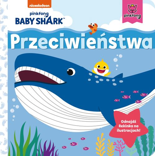Baby Shark. Przeciwieństwa