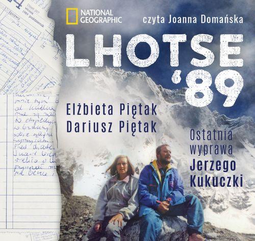 AUDIOBOOK Lhotse'89. Ostatnia wyprawa Jerzego Kukuczki
