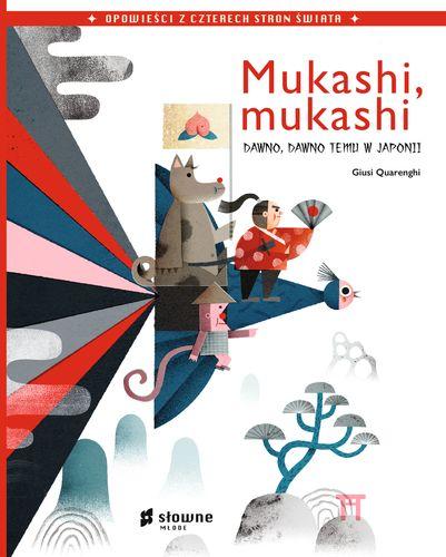 Mukashi, mukashi. Dawno, dawno temu w Japonii