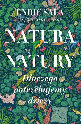E-BOOK Natura natury. Dlaczego potrzebujemy dziczy